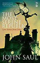Most Serene Republic (Salt Modern Fiction)…