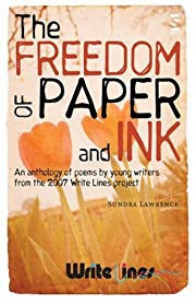 The Freedom of Paper and Ink (Anthologies…