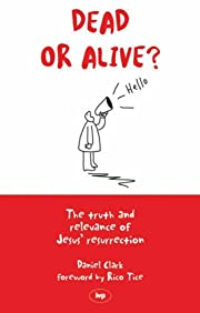 Dead or Alive?: The Truth and Relevance of…