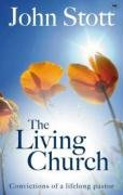 The Living Church: The Convictions of a…