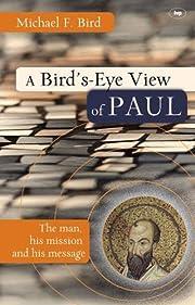 A Bird's-eye View of Paul de Michael F. Bird