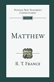 Matthew (Tyndale New Testament Commentaries)…