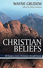 Christian Beliefs: 20 Basics Every Christian…
