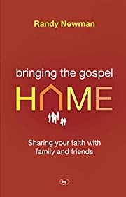 Bringing the Gospel Home: Sharing Your Faith…