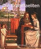 Präraffaeliten by Robert de la Sizeranne