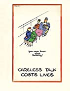 Careless Talk Costs Lives: Fougasse & the…