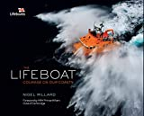 The lifeboat : courage on our coasts / photographed by Nigel Millard ; edited by Huw Lewis-Jones