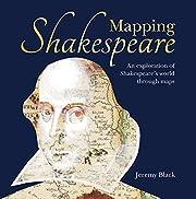Mapping Shakespeare – tekijä: Jeremy…