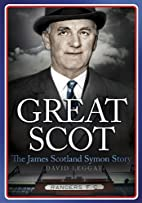 Great Scot: The James Scotland Symon Story…