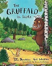 The Gruffalo in Scots de Julia Donaldson