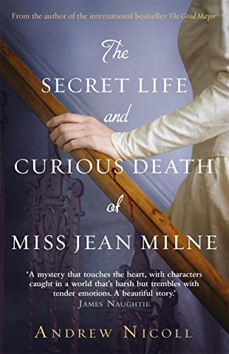 The Secret Life and Curious Death of Miss Jean Milne - Andrew Nicoll