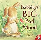 The Big Bad Mood by M. Christina Butler