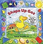 Shape Up Goz (Baby Goz) by Steve Weatherill