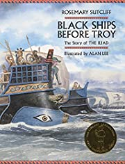 Black Ships Before Troy: The Story of The…