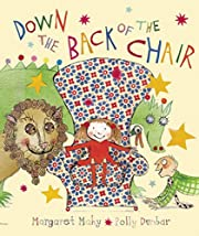 Down the Back of the Chair de Margaret Mahy