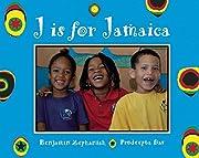 J is for Jamaica (World Alphabets) de…