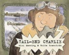 Tail-End Charlie by Mick Manning