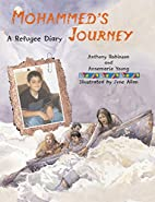 Mohammed's Journey: a Refugee Diary by…