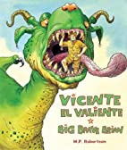 Vicente el Valiente/Big Brave Brian (English…