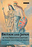 Britain and Japan in the twentieth century : one hundred years of trade and prejudice / edited by Philip Towle and Nobuko Kosuge