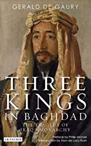 Three Kings in Baghdad: The Tragedy of…