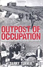 Outpost of Occupation: The Nazi Occupation…
