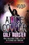 Alice Cooper : Golf Monster
