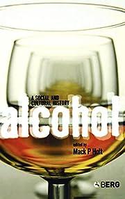 Alcohol: A Social and Cultural History af…