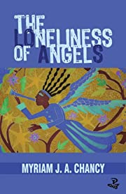 The Loneliness of Angels de Myriam J. A.…