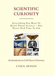 Scientific Curiosity: Everything You Want to…