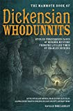 The mammoth book of Dickensian whodunnits / edited by Mike Ashley