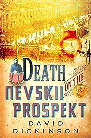 Death on the Nevskii Prospekt av David…