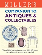 Miller's Companion to Antiques &…