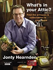What's in Your Attic?: Find the Antiques &…