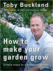 How to Make Your Garden Grow: Simple Steps…