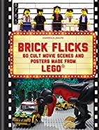 Brick flicks : 60 cult movie scenes &…