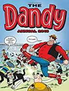 The Dandy Annual 2015 by D. C. Thomson & Co.…