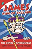 James, king of England / Jonny Zucker ; illustrated by Barrie Appleby
