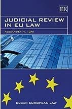 Judicial Review in EU Law (Elgar European…