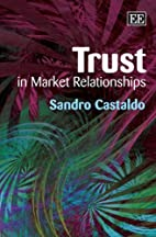 Trust In Market Relationships by Sandro…