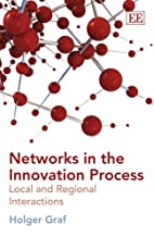 Networks in the Innovation Process: Local…