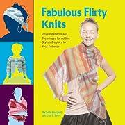 Fabulous, Flirty Knits: Unique Patterns and…