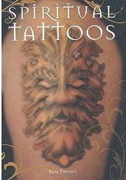 Spiritual Tattoos de Russ Thorne