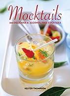Mocktails by Kester Thompson