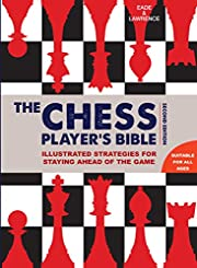 Chess Player's Bible de James Eade