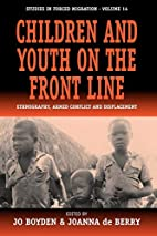 Children and Youth on the Front Line:…