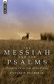 The Messiah and the Psalms: Preaching Christ…