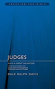 Judges: Such A Great Salvation (Focus on the…