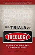 The Trials of Theology: Becoming a 'Proven…