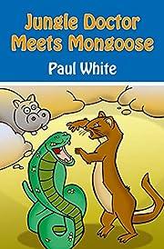 Jungle Doctor Meets Mongoose (Jungle Doctor…